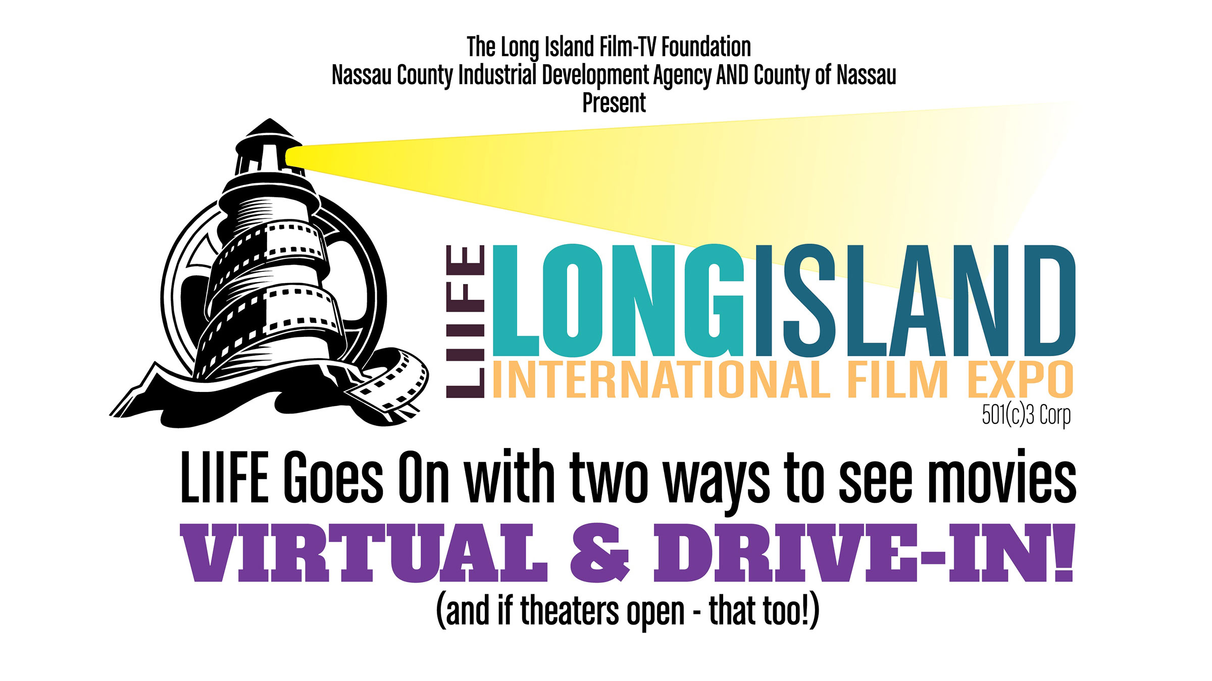 LIIFE GOES ON! The 23rd Annual Long Island International Film Expo to Show Virtual and Drive-In Movies, September 30 - October 8, 2020